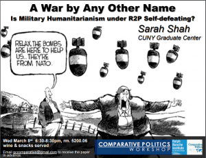 Our Very Own Sarah Shah Will Be Presenting Her Paper A War By Any Other Name Is Military Humanitarianism Under
