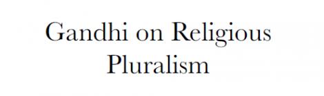Uday Mehta - Gandhi on Religious Pluralism - 4/5/17 @ 12:30pm