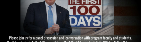 """An Evaluation of the Trump Administration's First 100 Days"" - 4/26/17 @ 4:00pm"