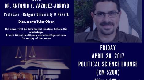 PT Workshop with Prof. Vazquez-Arroyo, Friday April 28, 2017 @ 4:30pm