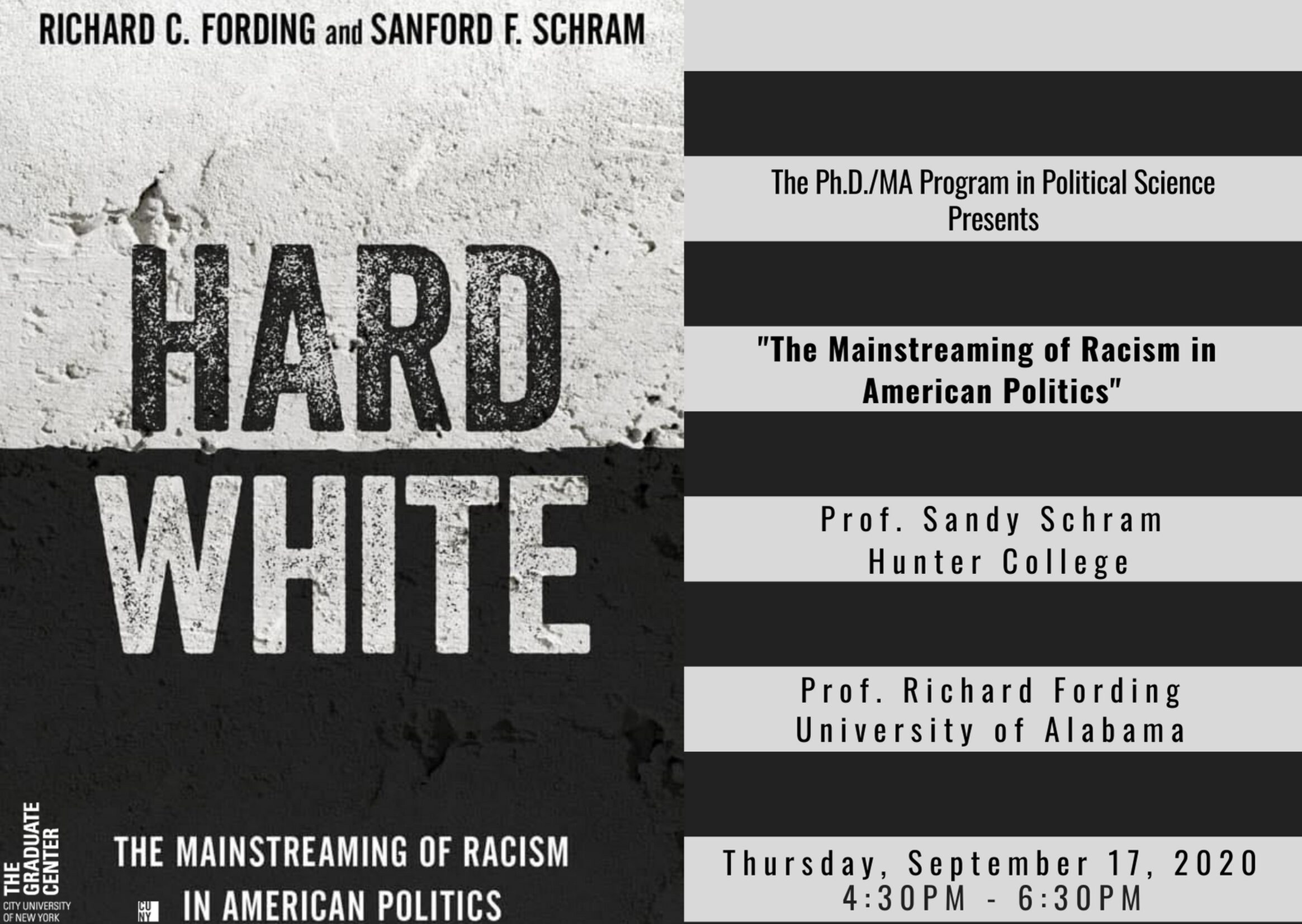 "Election Series: Sanford Schram and Richard Fording, ""The Mainstreaming of Racism in American Politics"" Thursday September 17, 4:30pm"