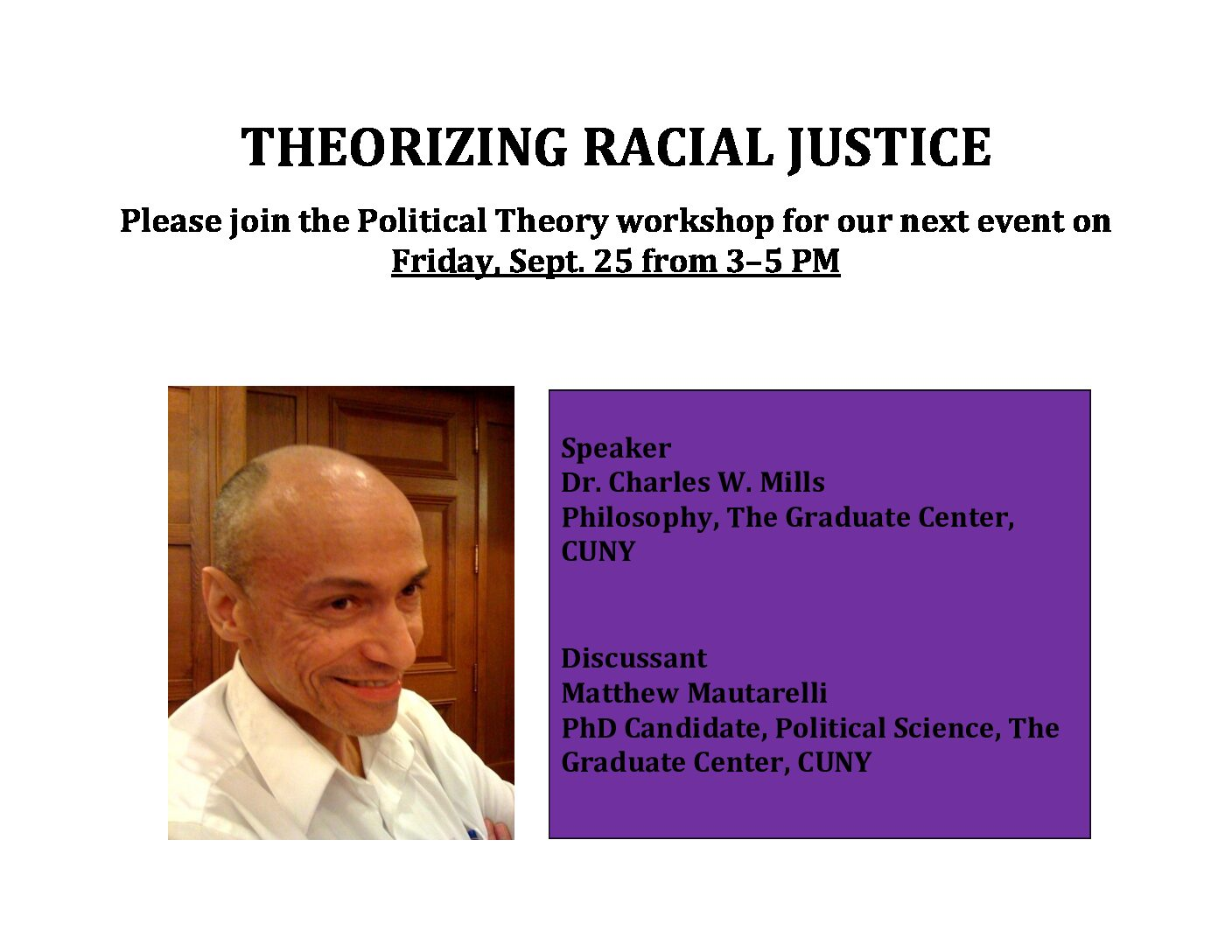 "Political Theory Workshop: Charles Mills, ""Theorizing Racial Justice"""