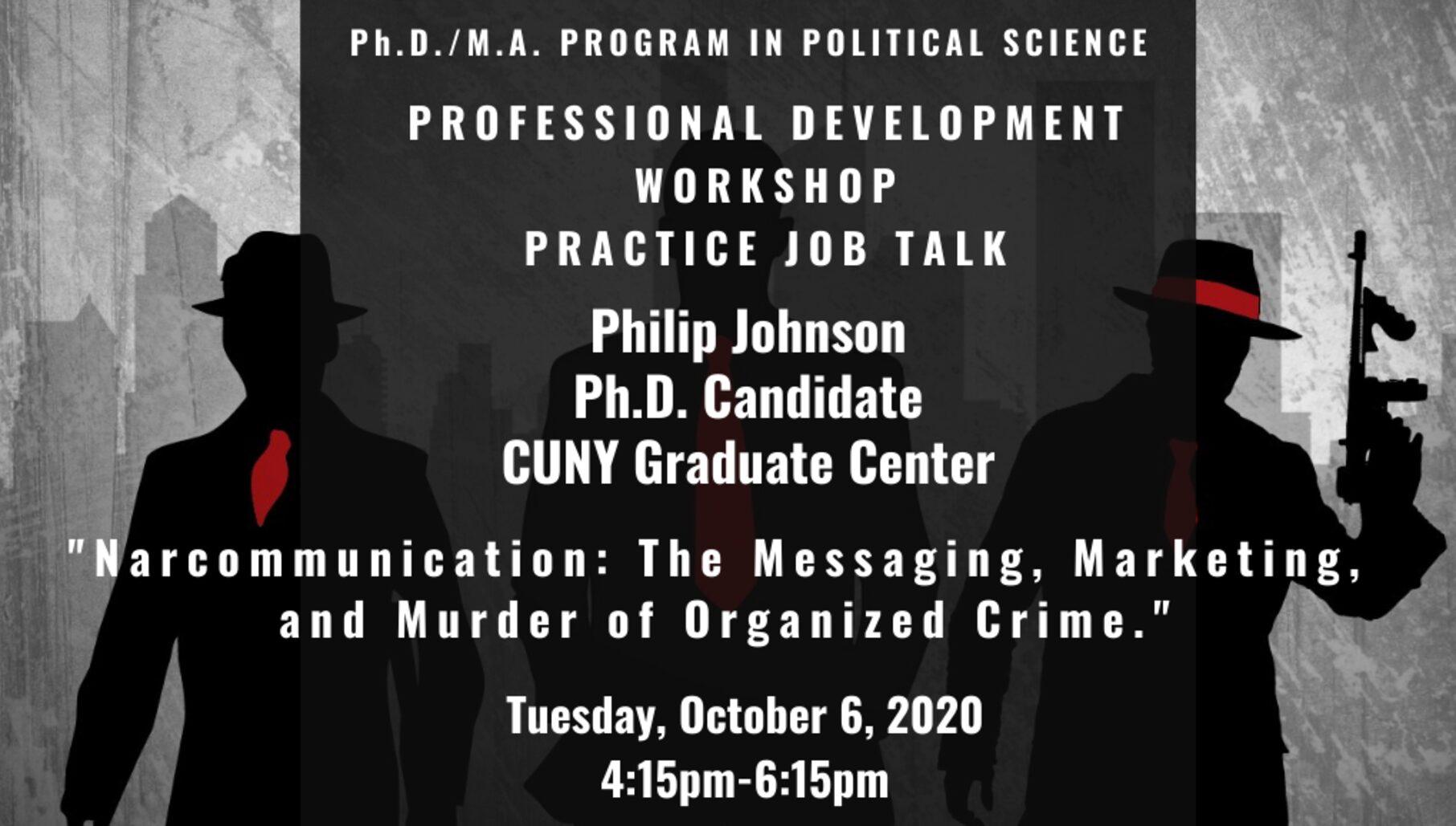 Professional Development Workshop: Practice Job Talk, Philip Johnson, Tuesday, October 6, 4:15PM