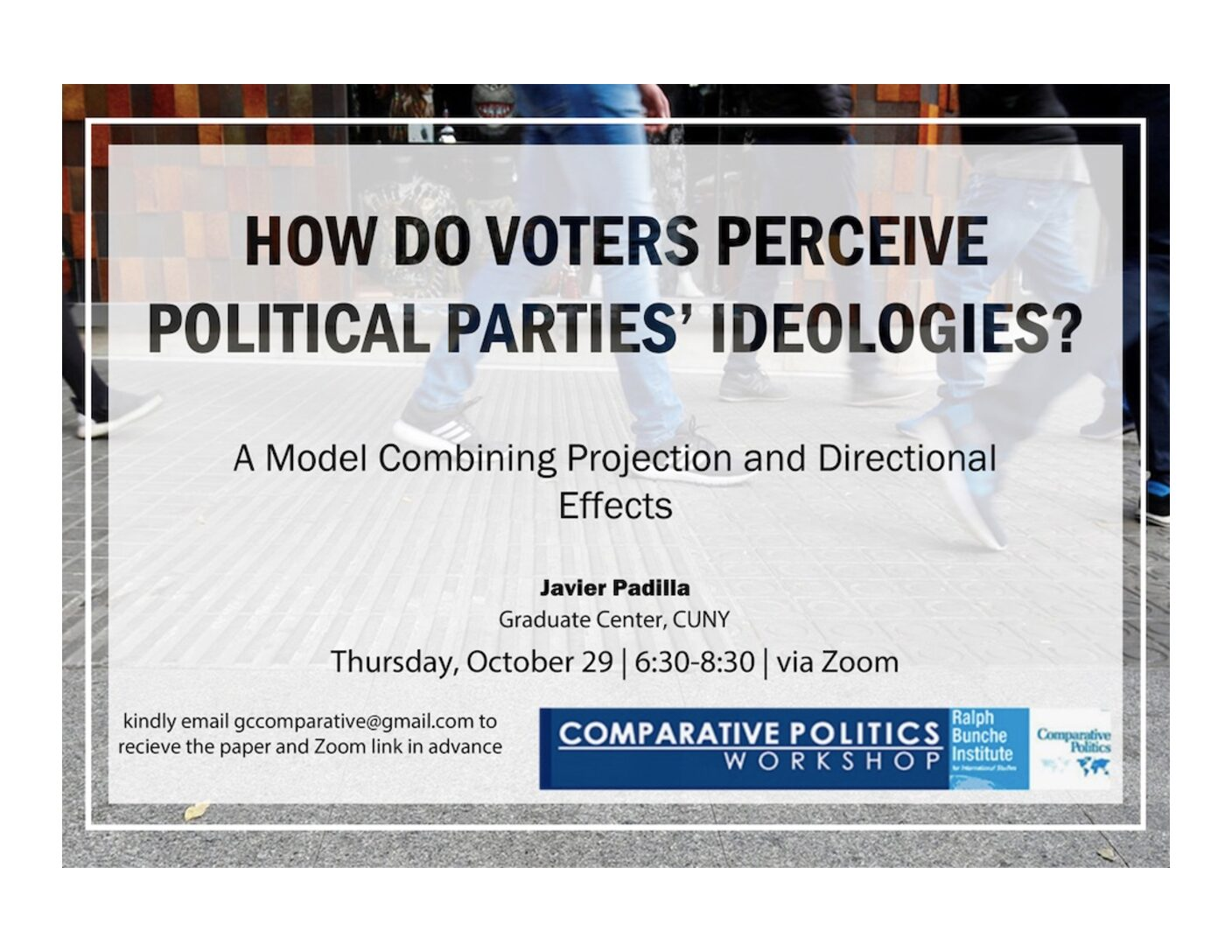 """CPW: Javier Padilla, """"How do voters perceive political parties' ideology?"""" Thursday, October 29, 6:30PM"""