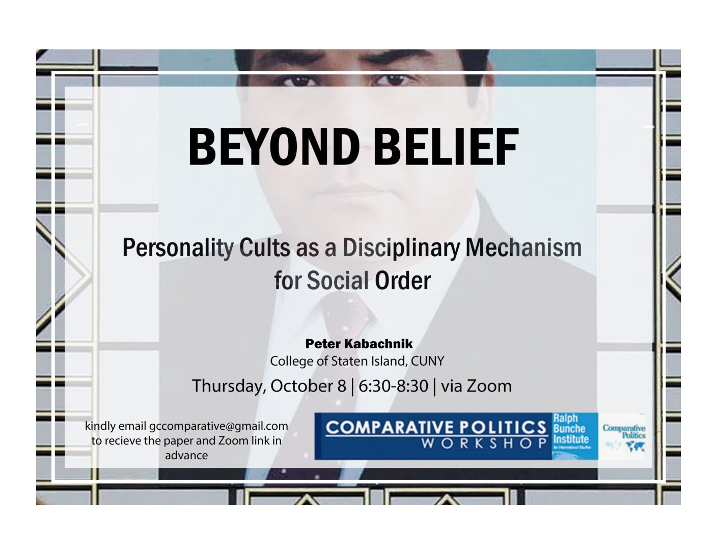 """CPW: Peter Kabachnik, """"Beyond Belief: Personality Cult Discourse as a Disciplinary Mechanism for Social Order"""" Thursday, October 8, 6:30PM"""