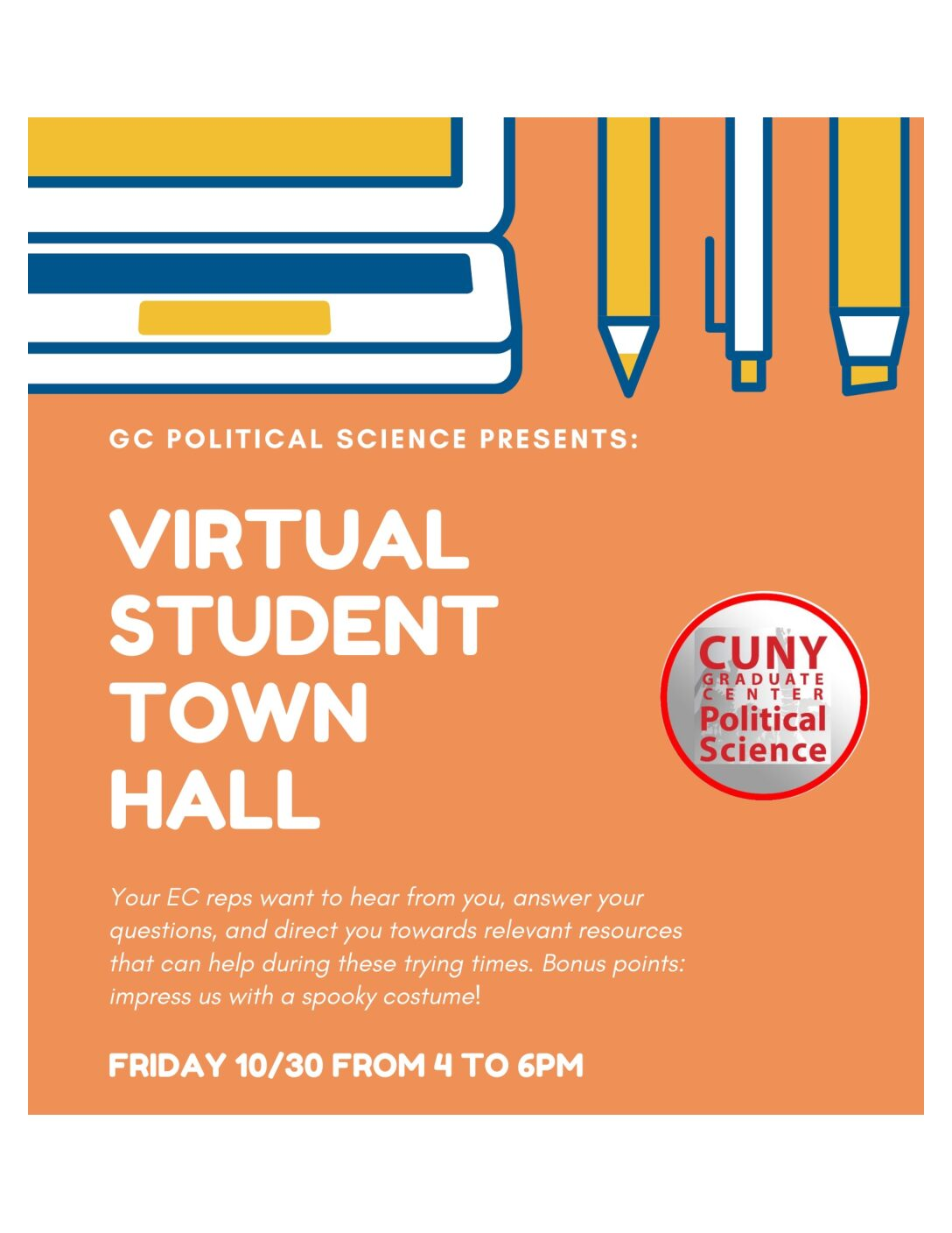 Virtual Student Town Hall: Friday, October 30, 4-6pm