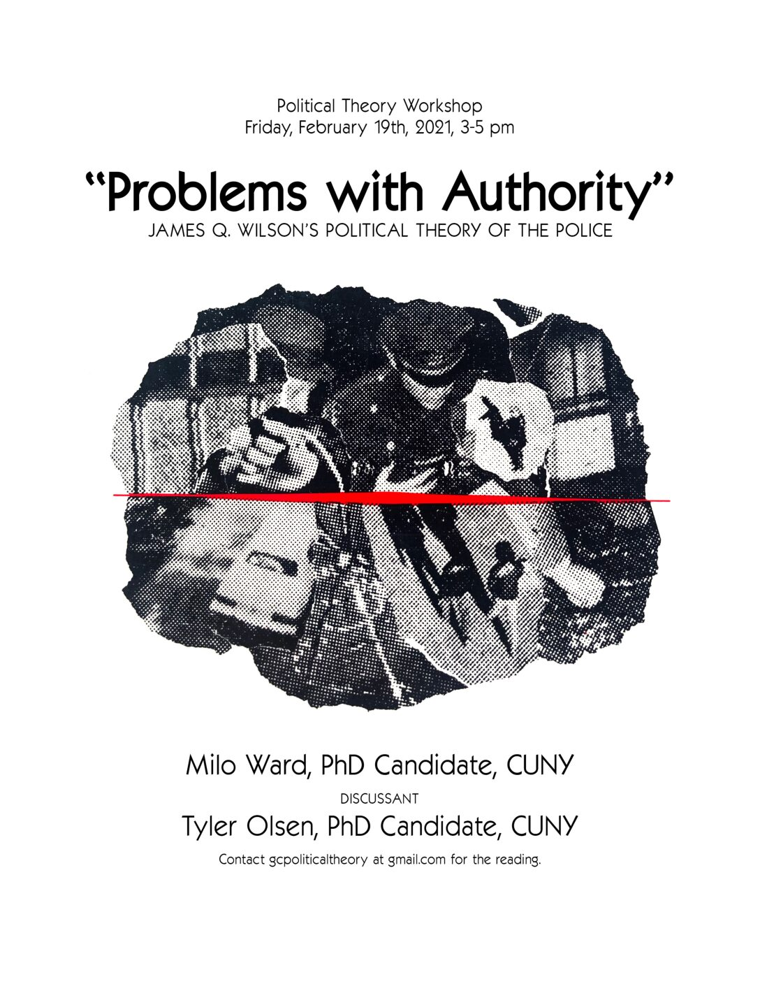 "Political Theory Workshop: Milo Ward, ""'Problems with Authority': James Q. Wilson's Political Theory of the Police,"" Friday, February 19, 3-5PM"