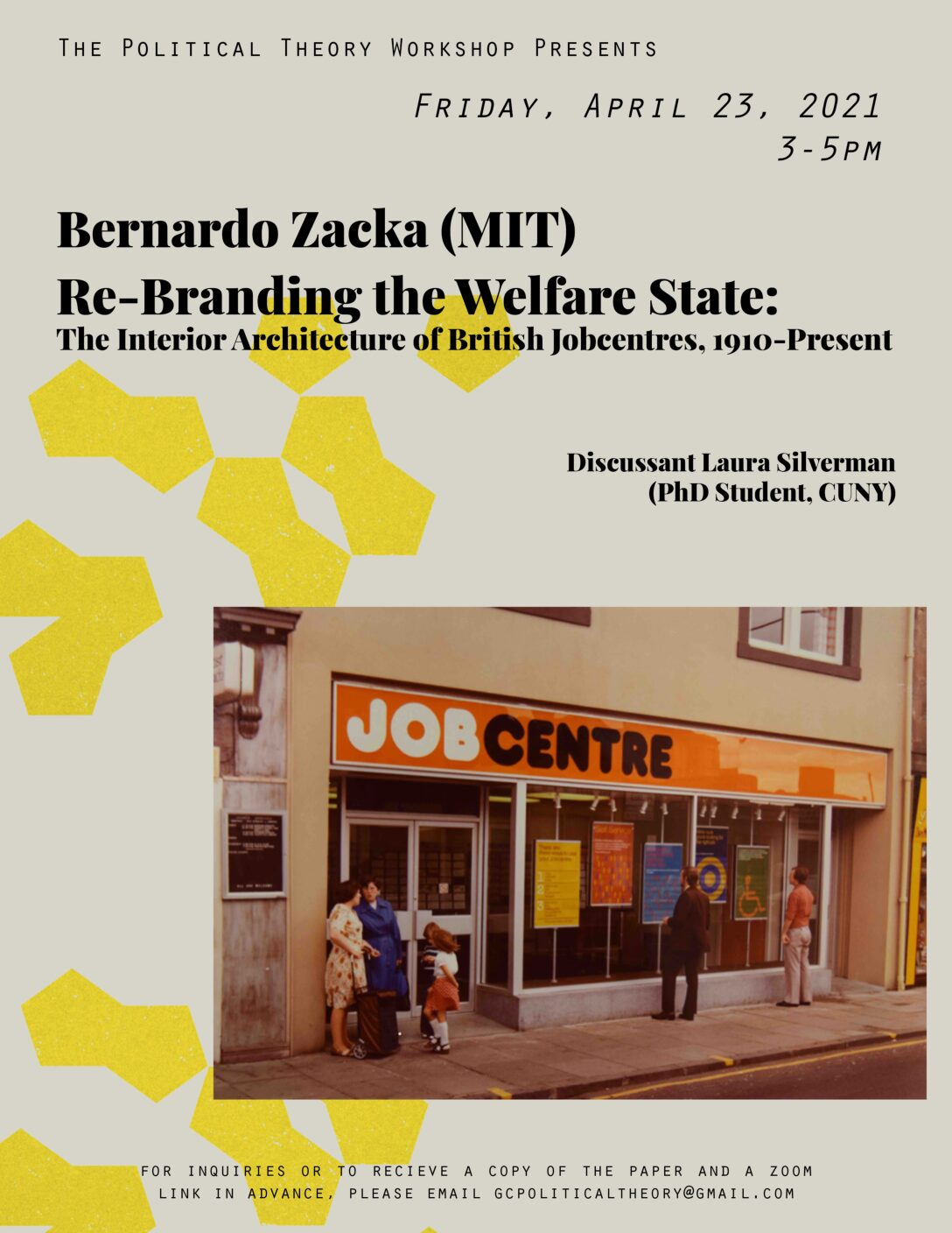 """Political Theory Workshop, Bernardo Zacka, """"Re-Branding the Welfare State: The Interior Architecture of British Jobcentres, 1910-Present,"""" Friday, April 23, 3:00-5:00pm"""