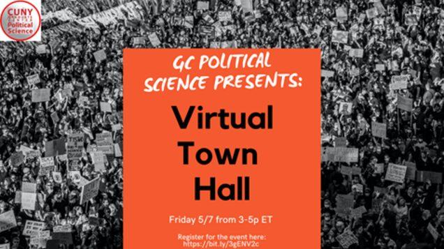 Virtual Student Town Hall, Friday, May 7, 3:00-5:00PM