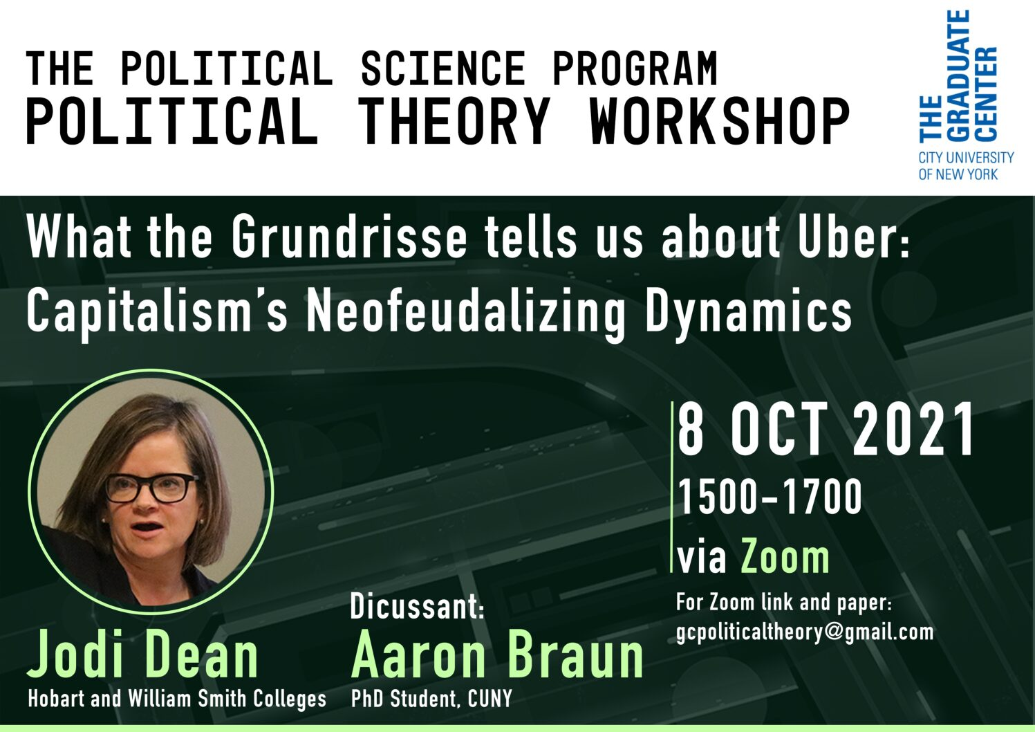 """Political Theory Workshop: Jodi Dean, """"What theGrundrisse Tells Us About Uber: Capitalism's Neofeudalizing Dynamic,"""" Friday, October 8, 3:00–5:00PM"""