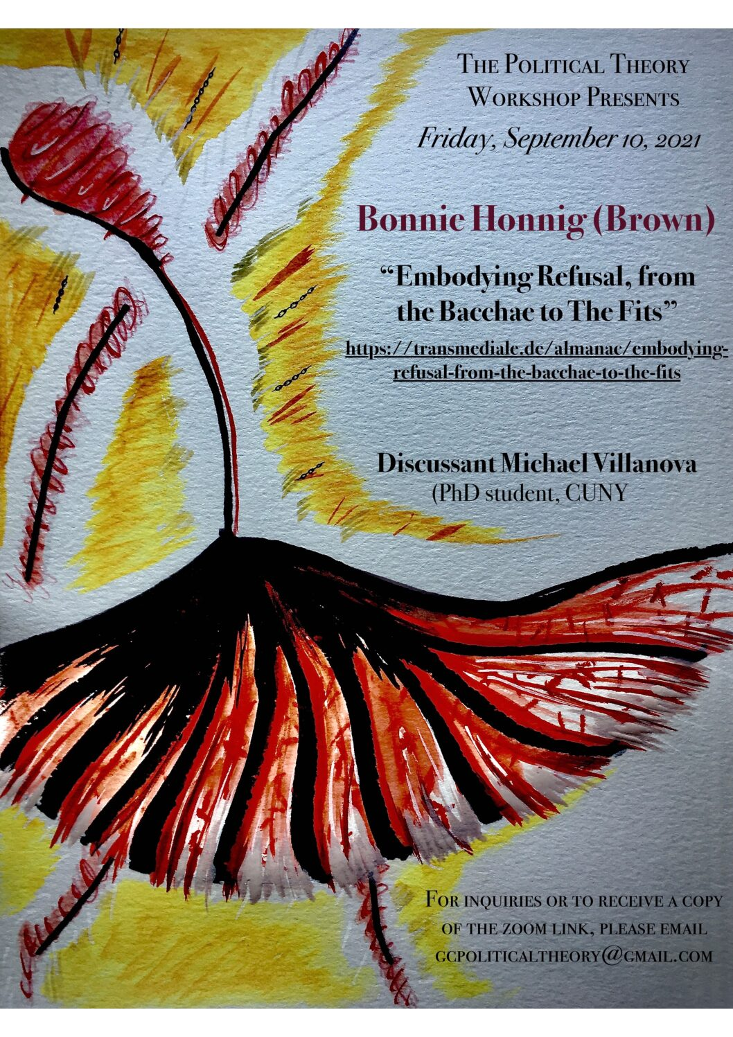 """Political Theory Workshop: Bonnie Honig, """"Embodying Refusal, from the Bacchae to The Fits,"""" Friday, September 10, 3:00-5:00PM"""