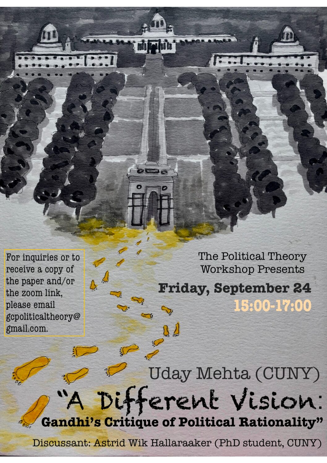 """Political Theory Workshop: Uday Singh Mehta, """"A Different Vision: Gandhi's Critique of Political Rationality,"""" Friday, September 24, 3:00-5:00pm"""